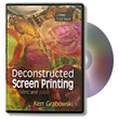 Deconstructed Screen Printing DVD