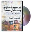 Improvisational Screen Printing DVD