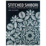 Stitched Shibori - Technique, Innovation, Pattern, Design