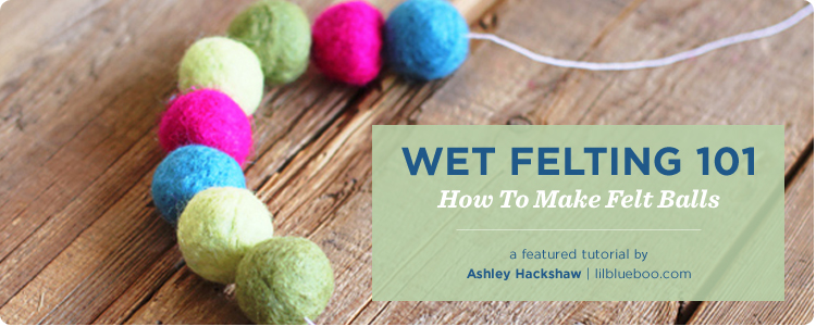 How to Make Felt Balls - Lil Blue Boo Tutorial