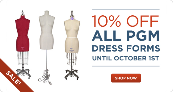 10% OFF All PGM Dress Forms until 10-1-2017.